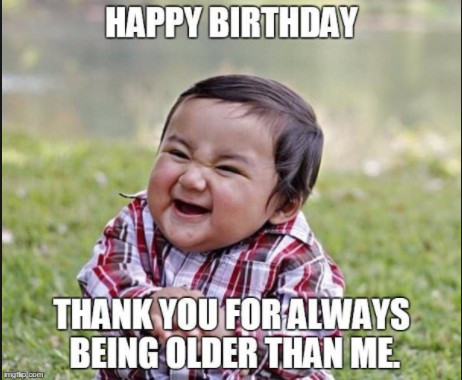 Happy birthday friend meme funny