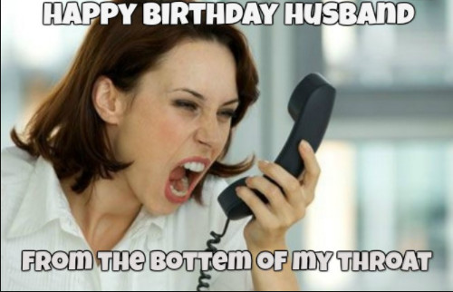 Funny Meme About Husband : Best 25 funny happy birthday meme birthday meme funny memes